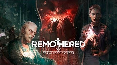 Remothered Tormented Fathers - Announcement Trailer