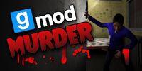 Garry's Mod: Murder
