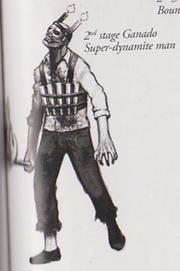 Rejected Ganado - Super-dynamite man