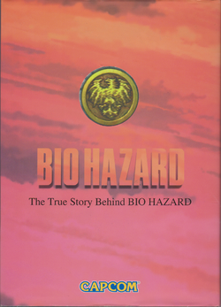 BIO HAZARD The True Story Behind BIO HAZARD - front cover