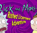 Rick and Morty's Rushed Licensed Adventure