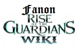 Fanon Rise of the guardians wiki
