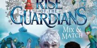 Rise of the Guardians Mix & Match
