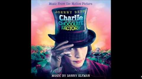 Charlie and the Chocolate Factory Soundtrack Suite