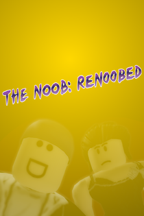 TheNoob-ReNoobed Poster