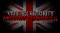 Vortex Security; Mission London