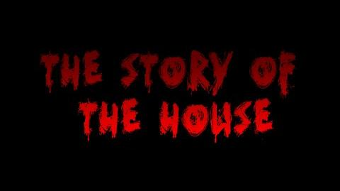 The Story of The House (2013 Film)