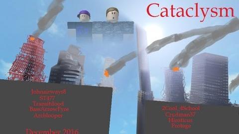 ROBLOX - Cataclysm- Part 1