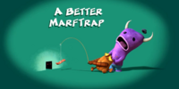 A Better Marftrap