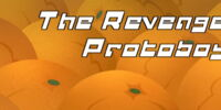 The Revenge of Protoboy