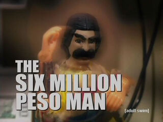 The Six Million Peso Man