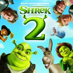 Shrek 2- Motion Picture Soundtrack