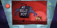 My Bully Bot