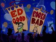 Ed Good, Rocko Bad