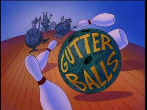 Gutter Balls