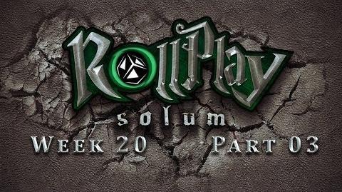 RollPlay Solum - Week 20 - Part 3 - Tabletop D&D Campaign
