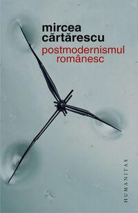 Mirceacartarescu postmodernismulromanesc