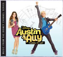 Austin & Ally Turn It Up Soundtrack