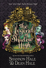 The Legend Of Shadow High