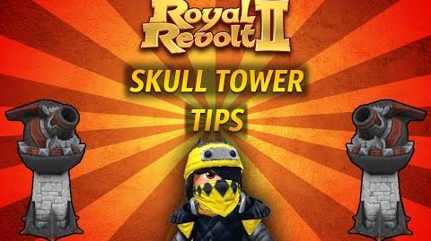 Royal Revolt 2 - Tutorial Skull Tower Tips !