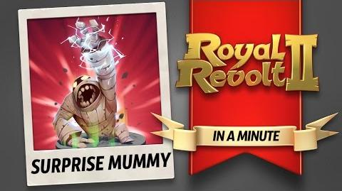 Royal Revolt 2 - The Surprise Mummy