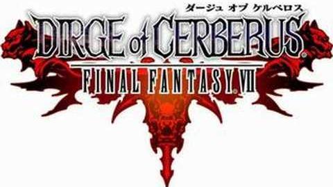 Dirge of Cerberus - Deep Darkness of Shinra -HQ-