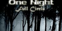 One Night: Full Circle