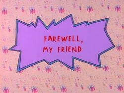 Rugrats - Farewell My Friend