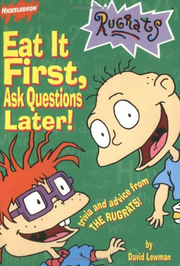 Eat It First Ask Questions Later! Book