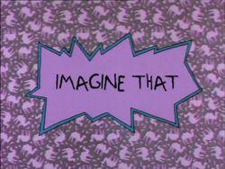 Rugrats - Imagine That