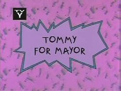 Tommy For Mayor Title Card
