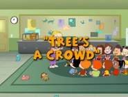 Tree's a crowd title card