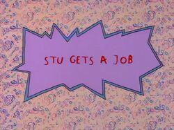 Rugrats - Stu Gets A Job