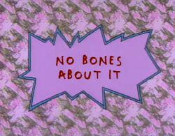 Rugrats - No Bones About It