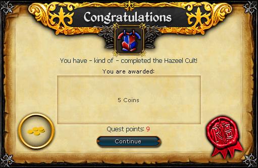 Hazeel Cult reward during quest