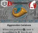 Aggressive Cornicen