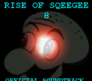 Rise of Sqeegee 8 Soundtrack