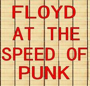 Floyd At The Speed Of Punk