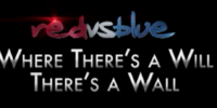 Red vs. Blue: Where There's a Will, There's a Wall