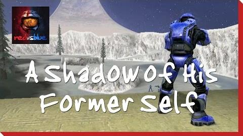 A Shadow of His Former Self - Episode 10 - Red vs