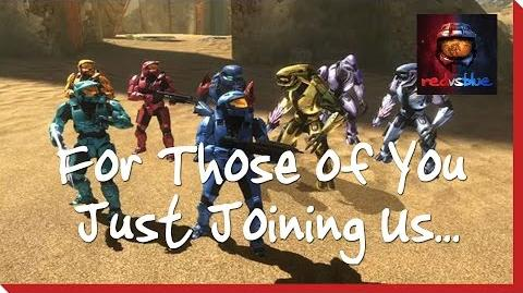 For Those of You Just Joining Us… – Chapter 1 – Red vs. Blue Season 8