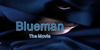 Blueman (Movie)