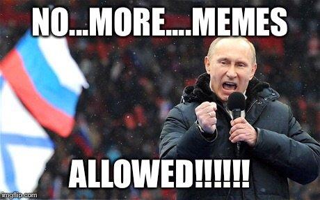 File:Putin-meme-no-more-allowed.jpg