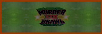 Angel's Gym - Murder Brawl XXXI banner