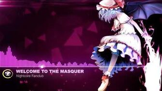 ▶ nightcore ★ Welcome to the Masquerade