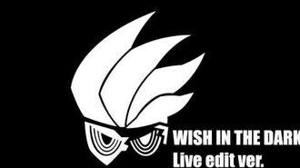 Wish In The Dark - Hiroyuki Takami FULL Live edit ver.