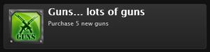 Guns... lots of guns