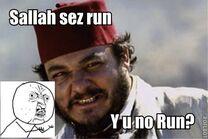 Sallah sez run