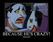 Motiv - because he's crazy