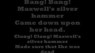 The beatles Maxwells silver hammer (with lyrics)